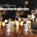 Die passenden Geschenkideen mit unserem Reservix-Geschenkefinder!